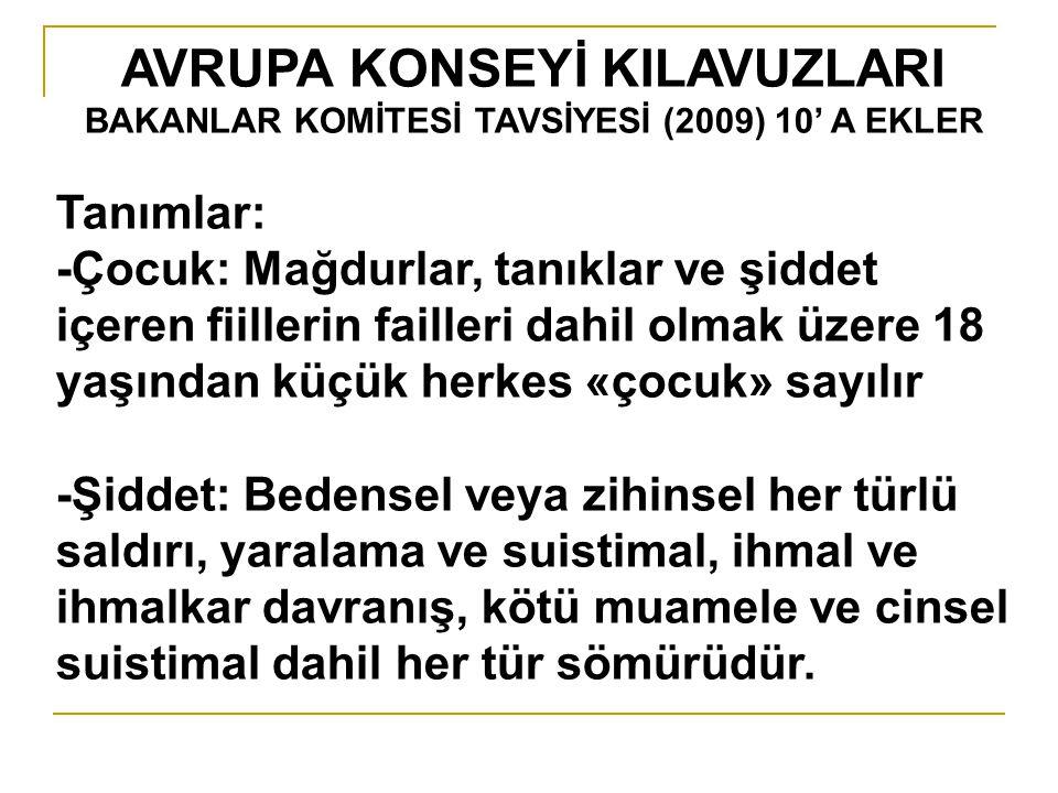 AVRUPA KONSEYİ KILAVUZLARI BAKANLAR KOMİTESİ TAVSİYESİ (2009) 10' A EKLER