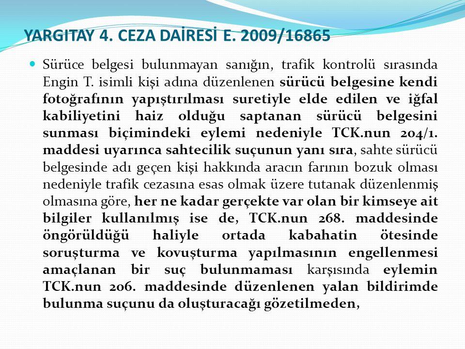 YARGITAY 4. CEZA DAİRESİ E. 2009/16865