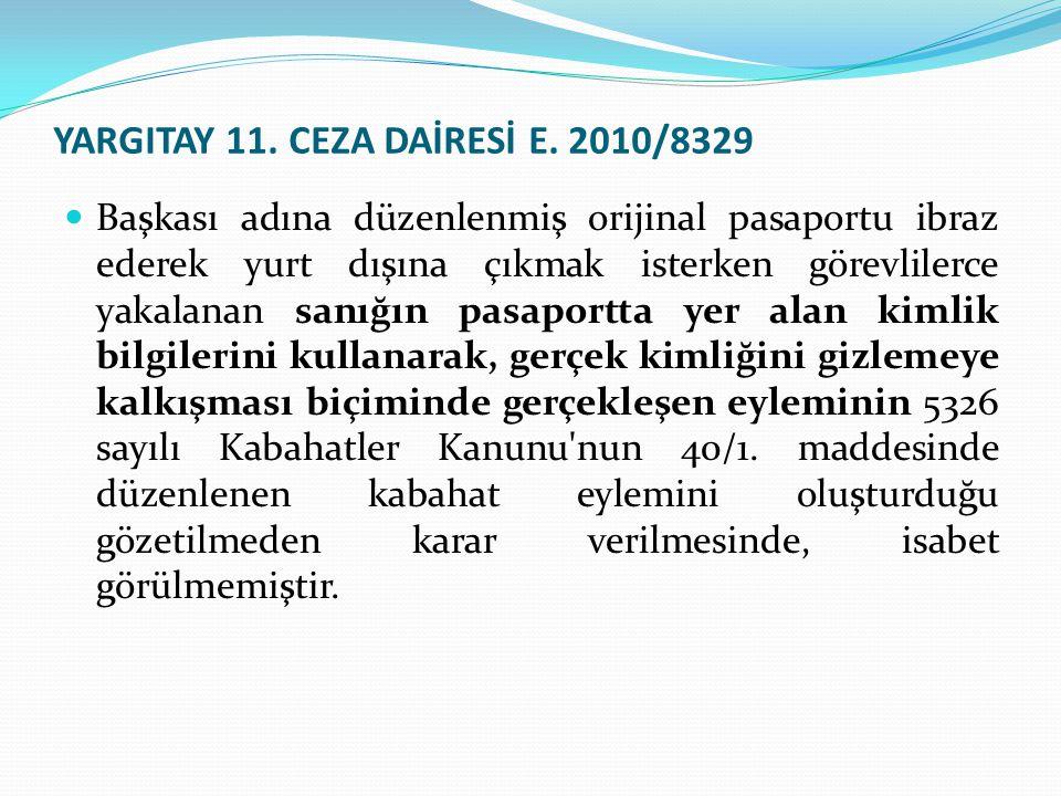 YARGITAY 11. CEZA DAİRESİ E. 2010/8329