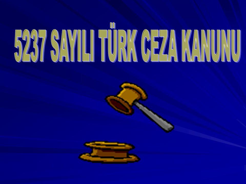 5237 SAYILI TÜRK CEZA KANUNU