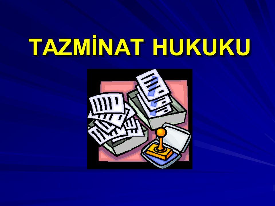 TAZMİNAT HUKUKU 46