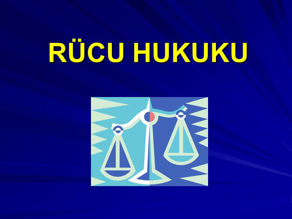 RÜCU HUKUKU 51