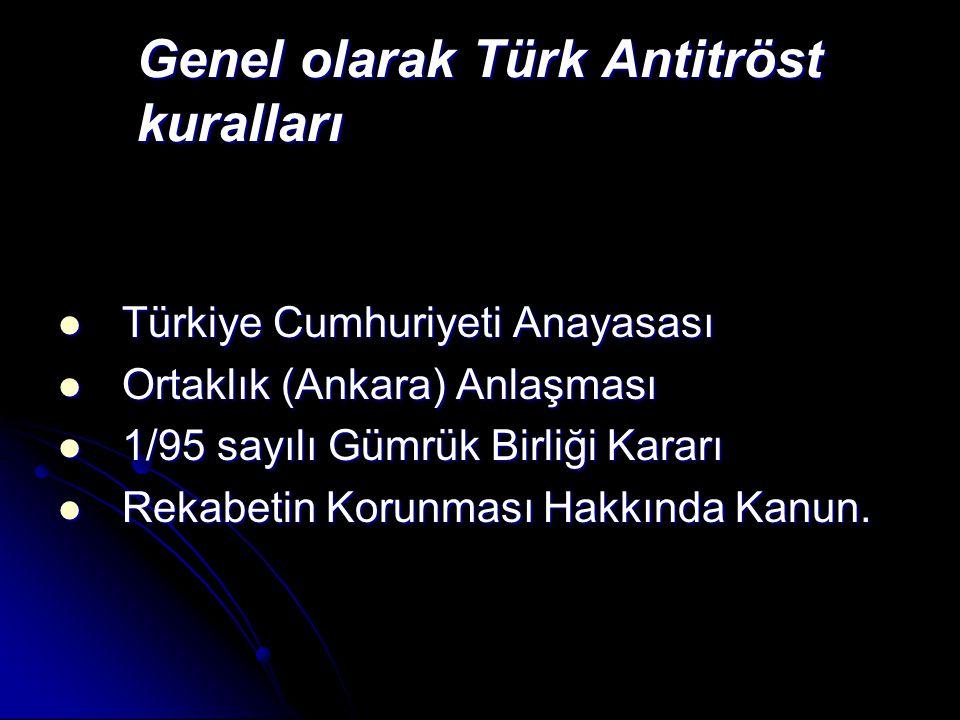 Genel olarak Türk Antitröst kuralları