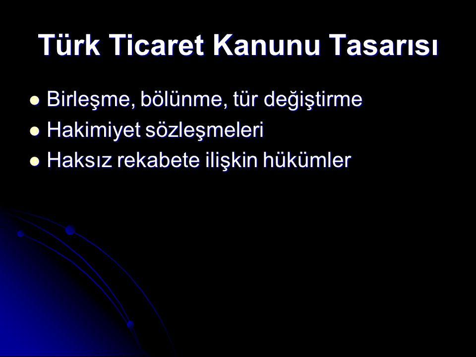 Türk Ticaret Kanunu Tasarısı