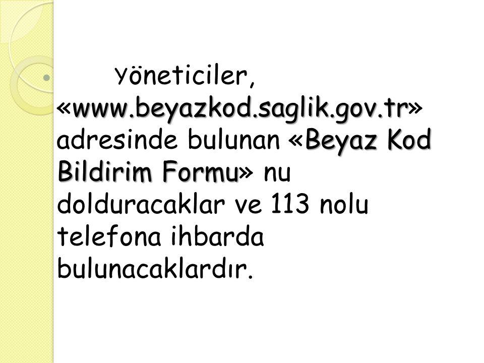 Yöneticiler, «www. beyazkod. saglik. gov