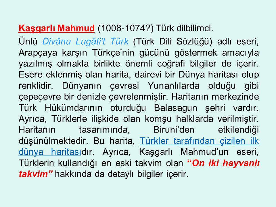 Kaşgarlı Mahmud (1008-1074. ) Türk dilbilimci
