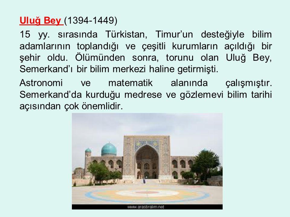Uluğ Bey (1394-1449) 15 yy.