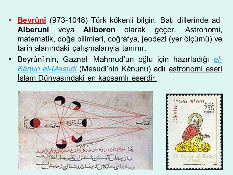 Beyrûnî (973-1048) Türk kökenli bilgin