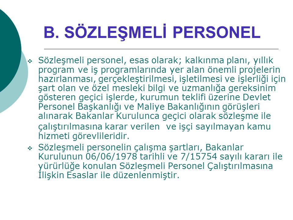 B. SÖZLEŞMELİ PERSONEL