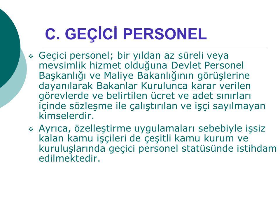 C. GEÇİCİ PERSONEL