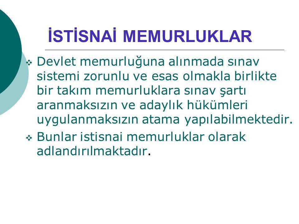 İSTİSNAİ MEMURLUKLAR