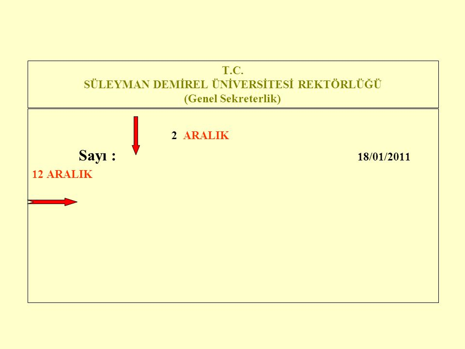 T.C. SÜLEYMAN DEMİREL ÜNİVERSİTESİ REKTÖRLÜĞÜ (Genel Sekreterlik)
