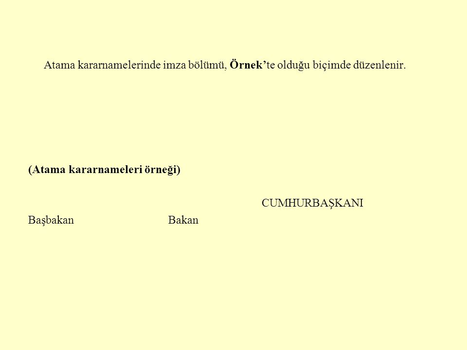 (Atama kararnameleri örneği) CUMHURBAŞKANI Başbakan Bakan