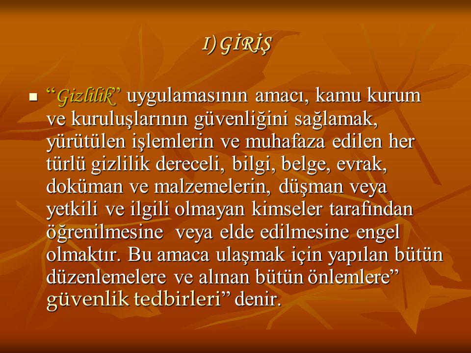 I) GİRİŞ