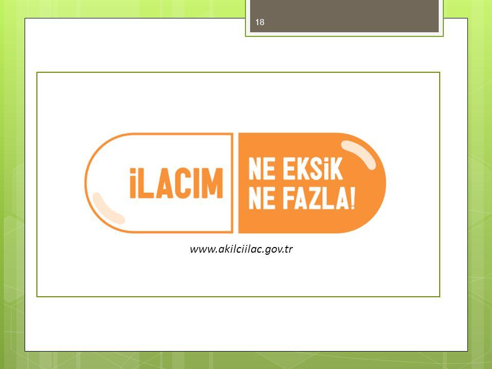 www.akilciilac.gov.tr 18