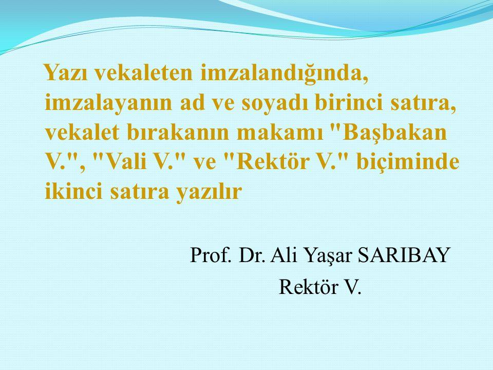 Prof. Dr. Ali Yaşar SARIBAY
