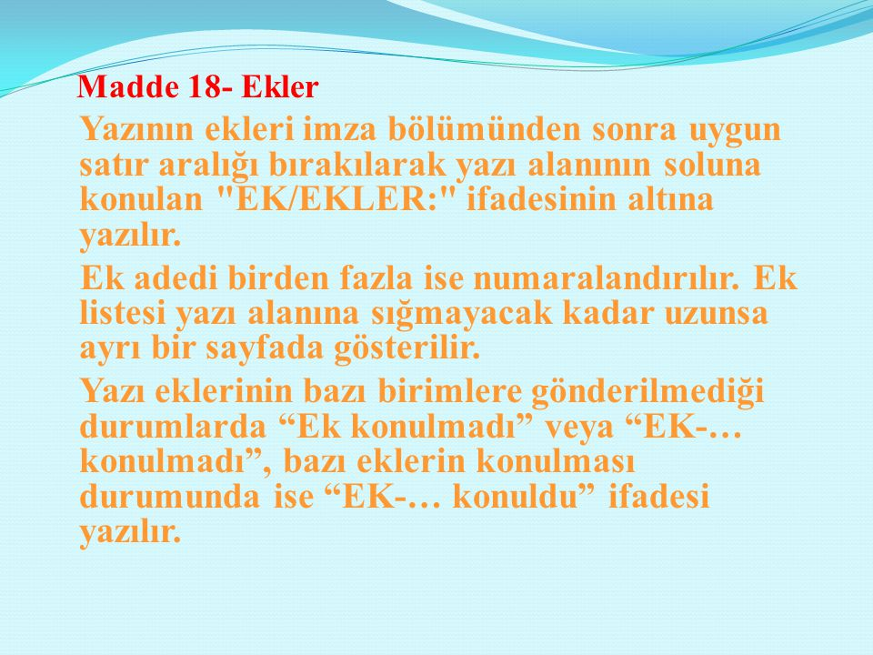 Madde 18- Ekler