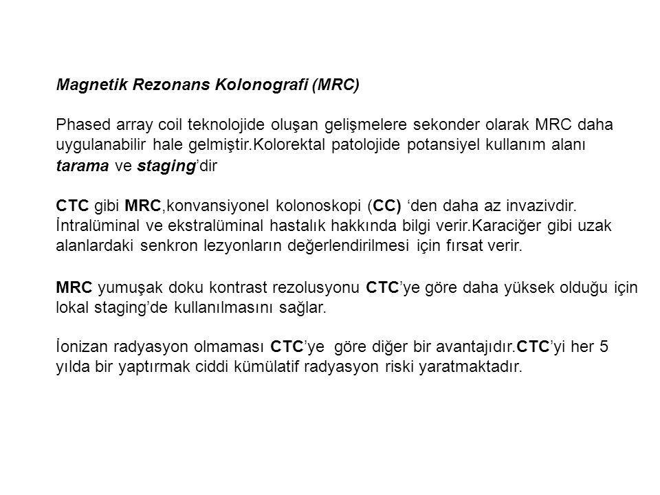 Magnetik Rezonans Kolonografi (MRC)