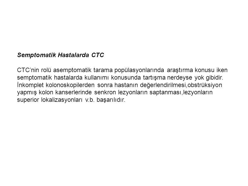 Semptomatik Hastalarda CTC