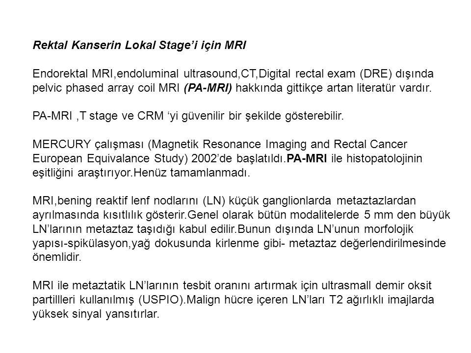Rektal Kanserin Lokal Stage'i için MRI