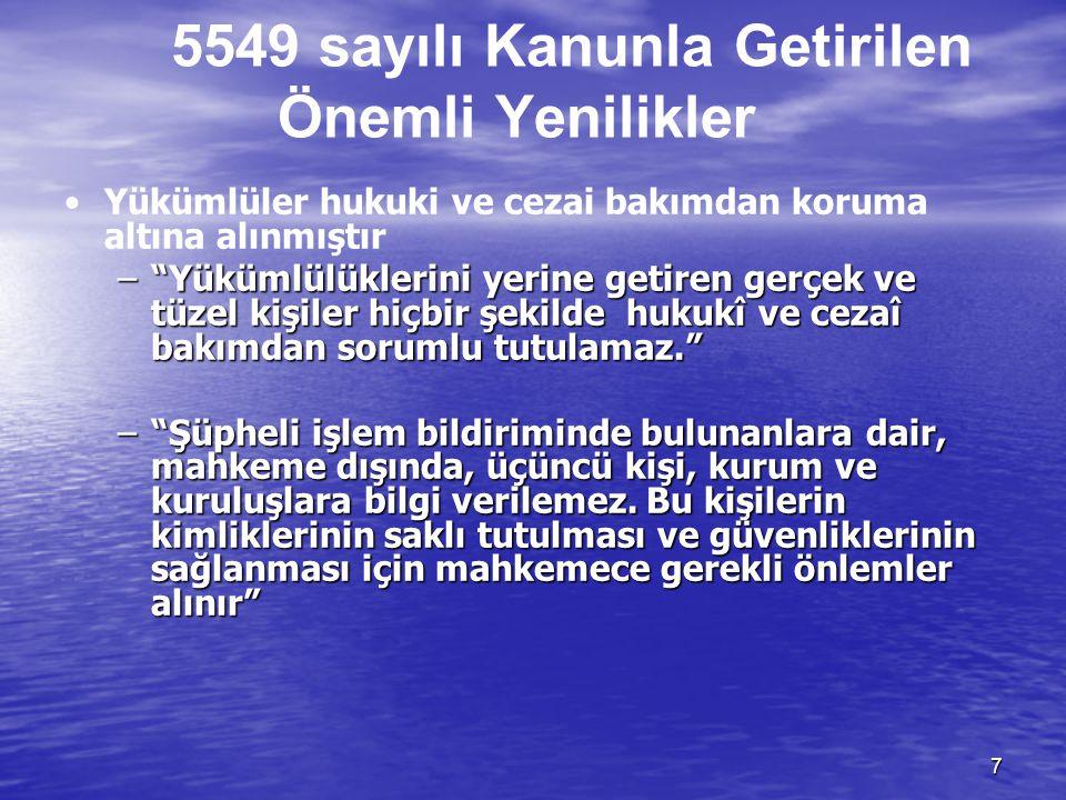 5549 sayılı Kanunla Getirilen Önemli Yenilikler