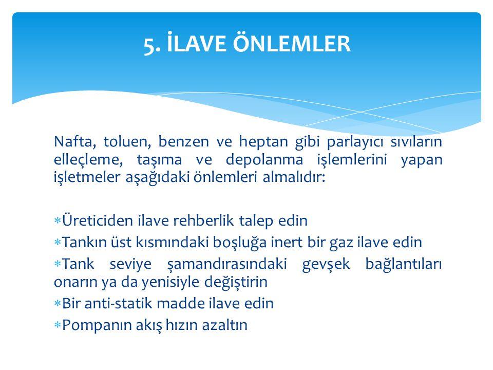 5. İLAVE ÖNLEMLER
