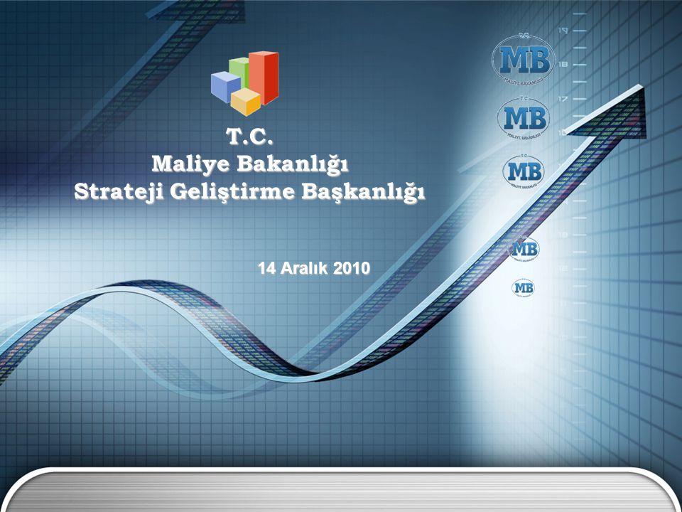 T.C. Maliye Bakanlığı Strateji Geliştirme Başkanlığı 14 Aralık 2010