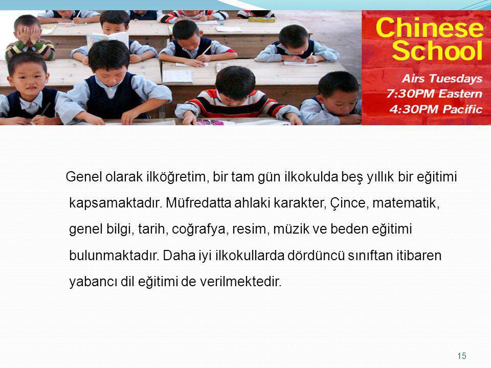 Genel olarak ilköğretim, bir tam gün ilkokulda beş yıllık bir eğitimi kapsamaktadır.
