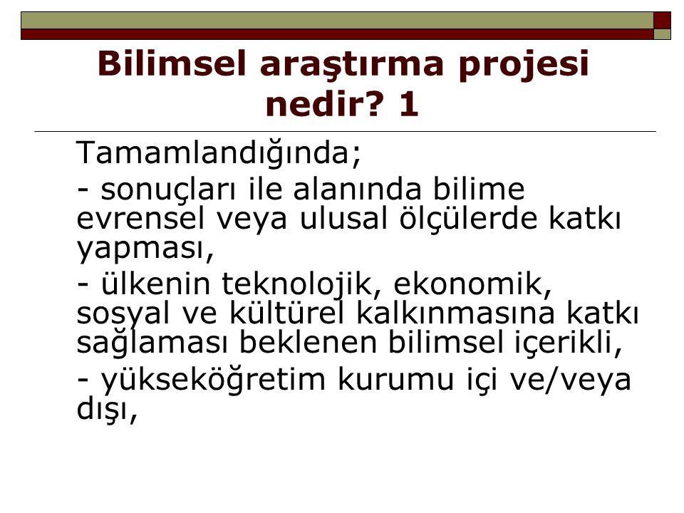 Bilimsel araştırma projesi nedir 1