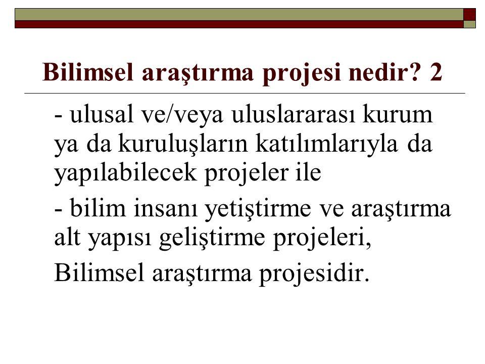 Bilimsel araştırma projesi nedir 2