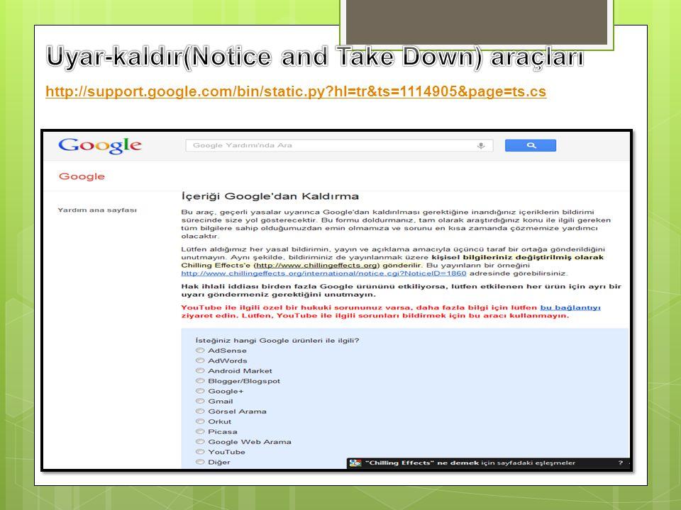 Uyar-kaldır(Notice and Take Down) araçları