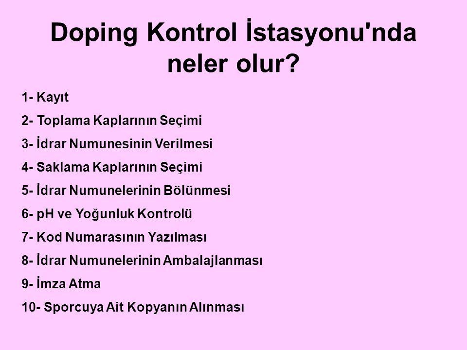 Doping Kontrol İstasyonu nda neler olur