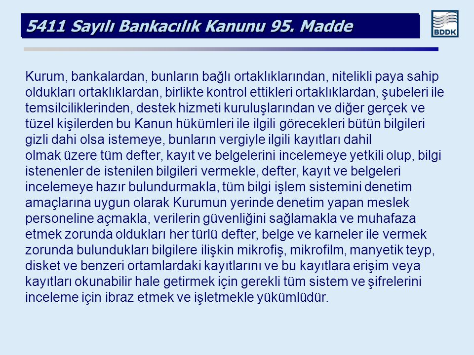 5411 Sayılı Bankacılık Kanunu 95. Madde