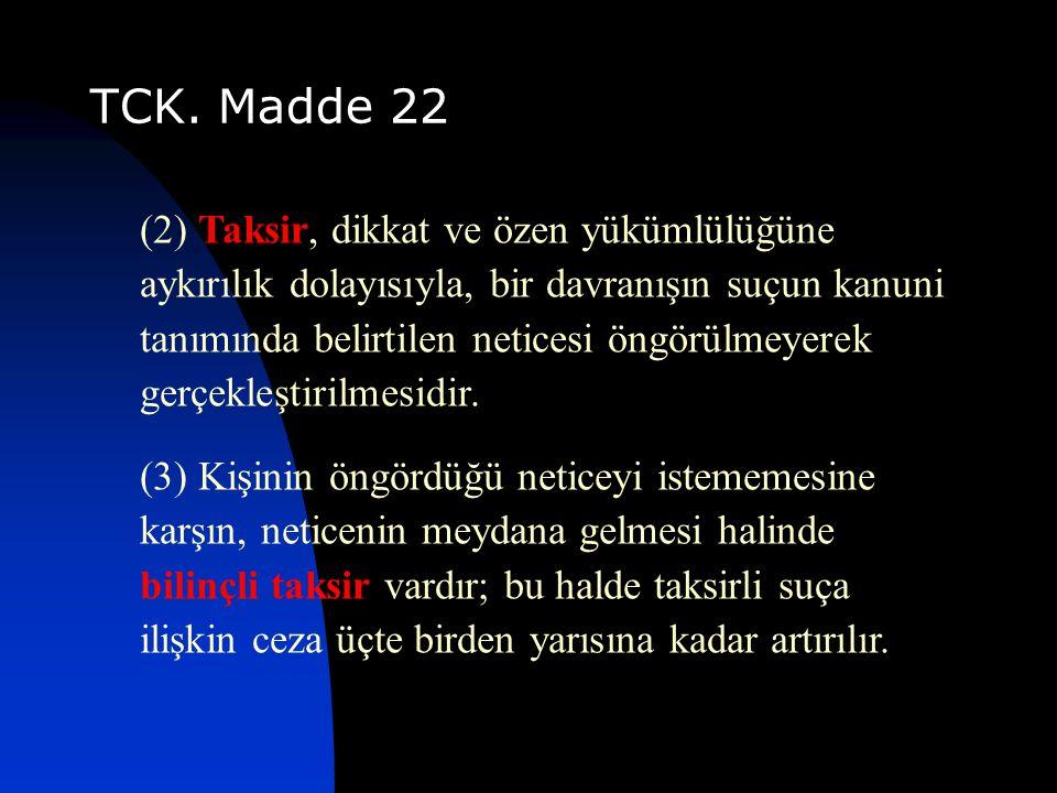 TCK. Madde 22