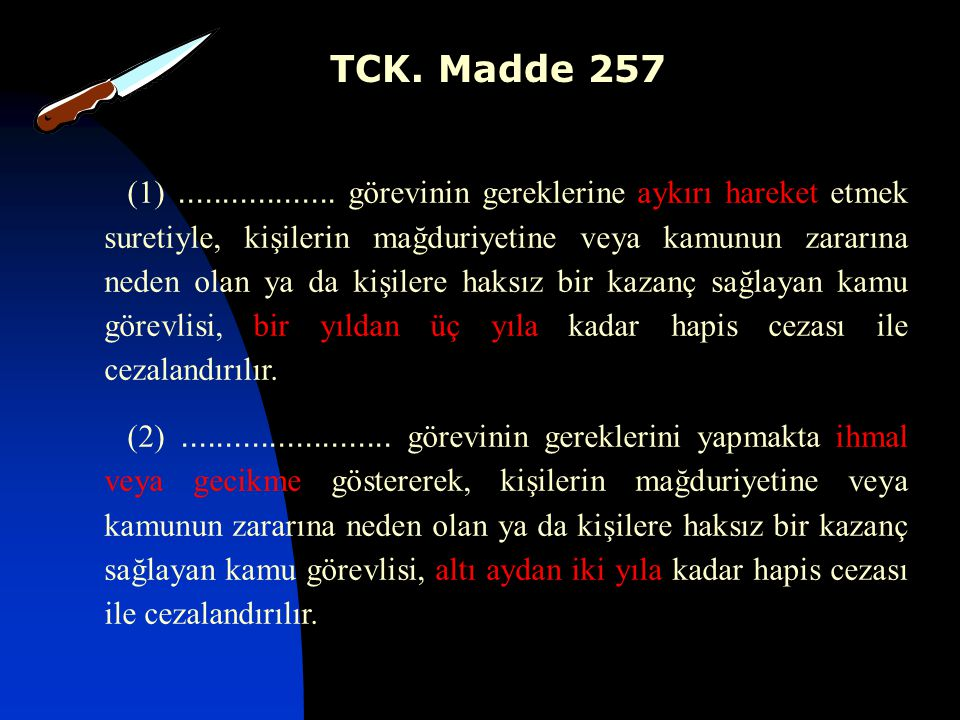 TCK. Madde 257