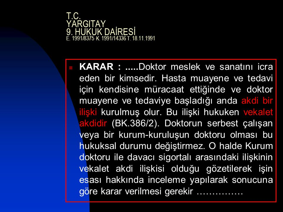 T. C. YARGITAY 9. HUKUK DAİRESİ E. 1991/8375 K. 1991/14336 T. 18. 11