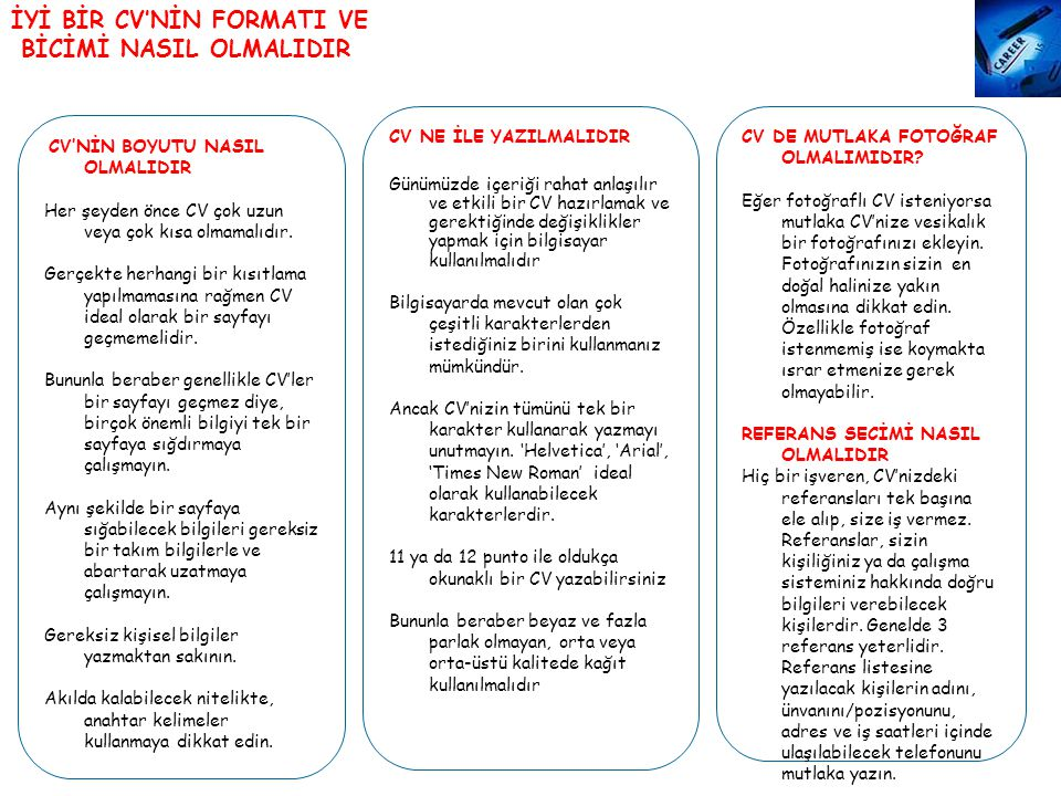 İYİ BİR CV'NİN FORMATI VE BİCİMİ NASIL OLMALIDIR