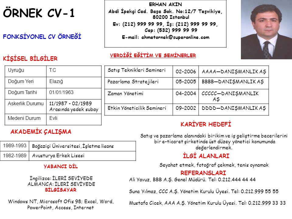 ÖRNEK CV-1 FONKSİYONEL CV ÖRNEĞİ KİŞİSEL BİLGİLER KARİYER HEDEFİ