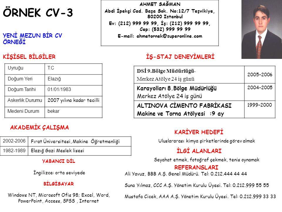 ÖRNEK CV-3 YENİ MEZUN BİR CV ÖRNEĞİ KİŞİSEL BİLGİLER