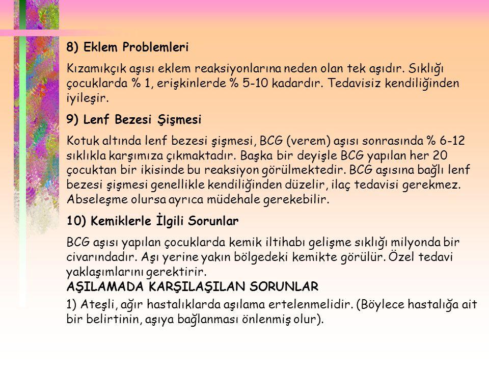 8) Eklem Problemleri