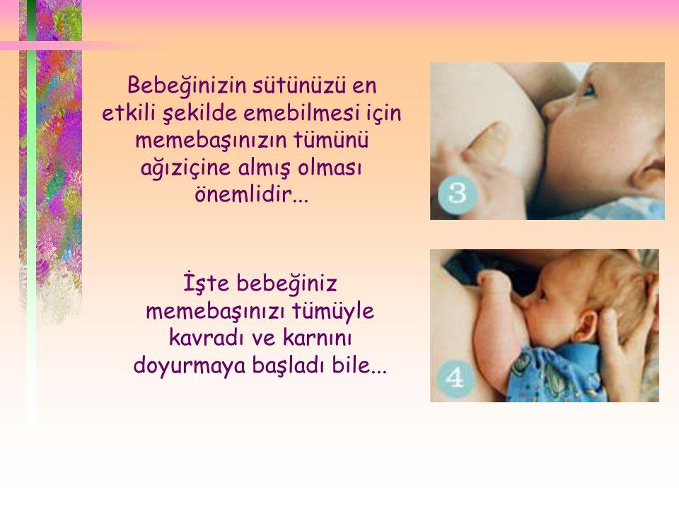 Bebeğinizin sütünüzü en etkili şekilde emebilmesi için memebaşınızın tümünü ağıziçine almış olması önemlidir...