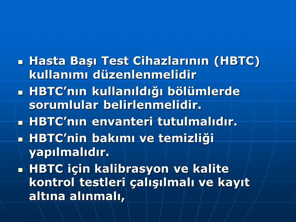 Hasta Başı Test Cihazlarının (HBTC) kullanımı düzenlenmelidir