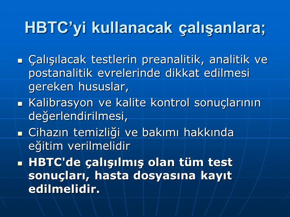 HBTC'yi kullanacak çalışanlara;