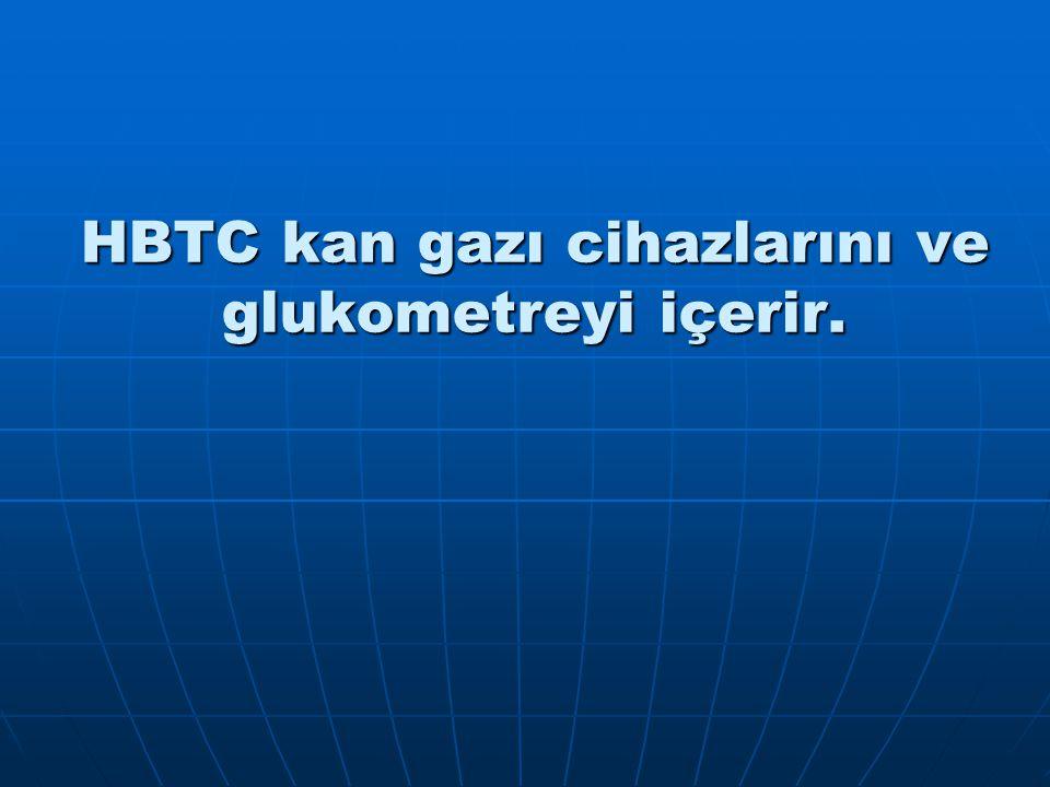 HBTC kan gazı cihazlarını ve glukometreyi içerir.