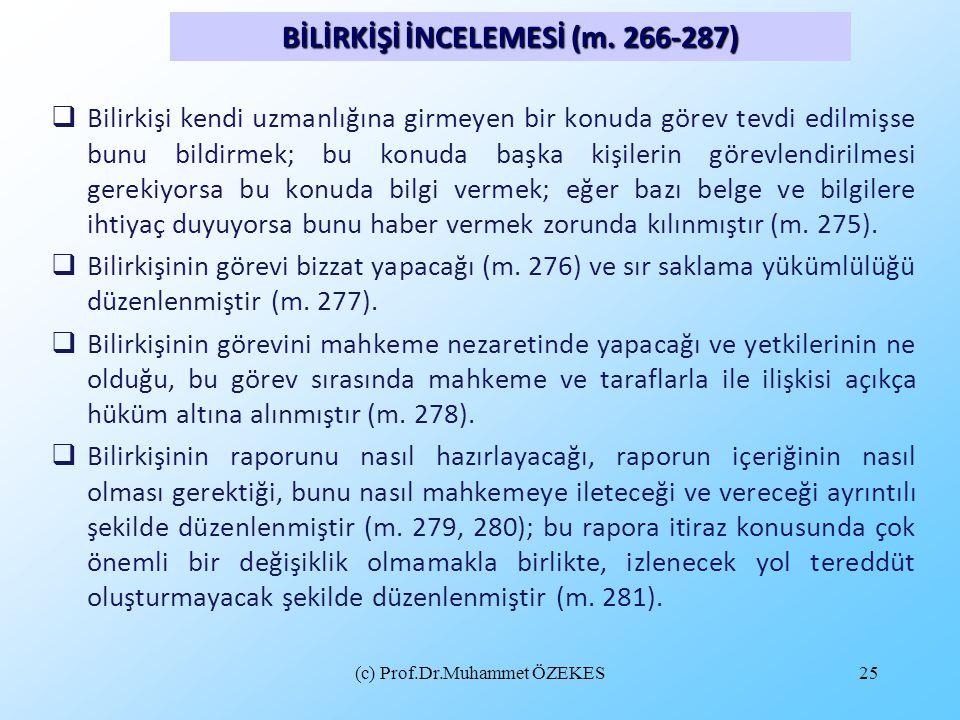 BİLİRKİŞİ İNCELEMESİ (m. 266-287)