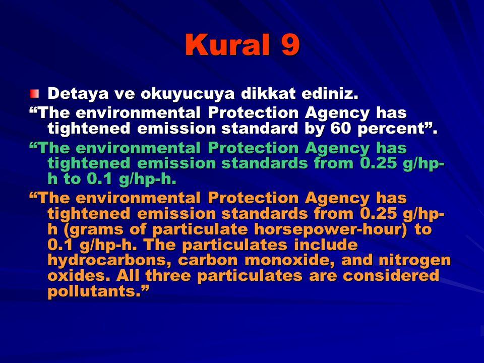 Kural 9 Detaya ve okuyucuya dikkat ediniz.
