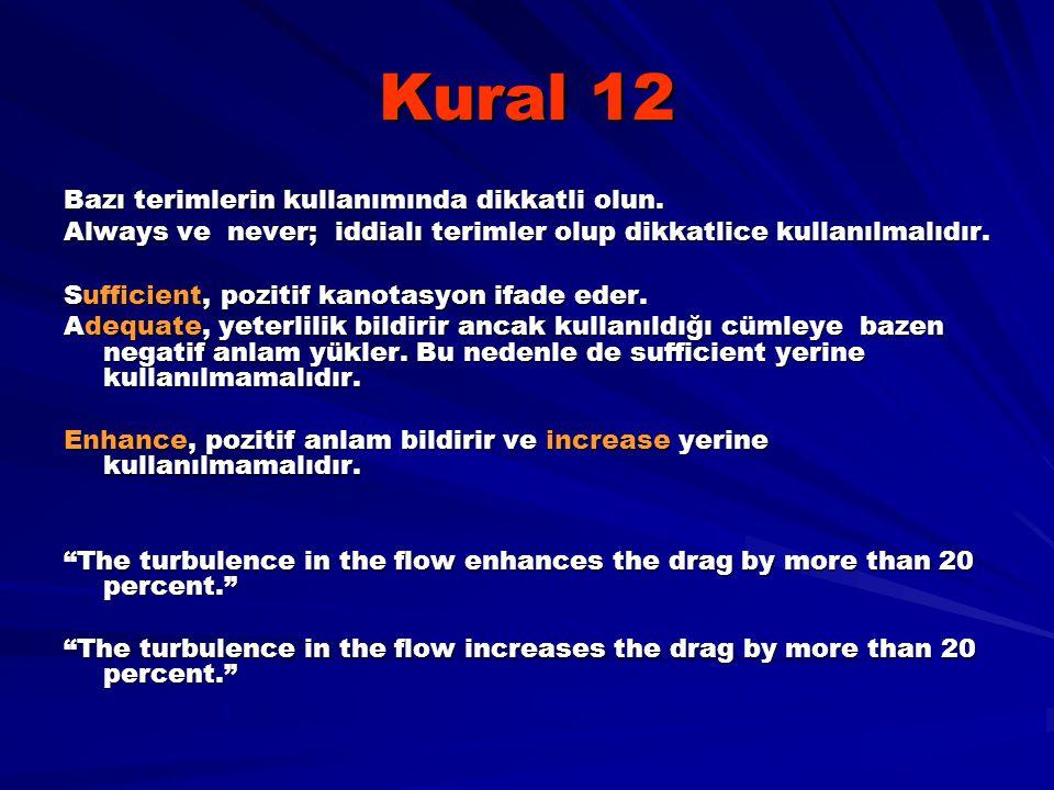 Kural 12 Bazı terimlerin kullanımında dikkatli olun.
