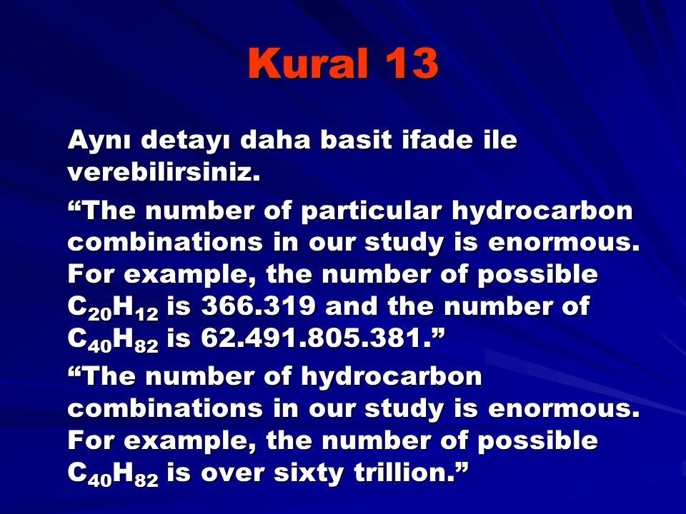 Kural 13 Aynı detayı daha basit ifade ile verebilirsiniz.