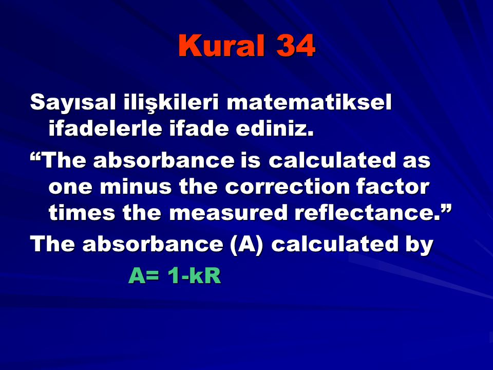 Kural 34 Sayısal ilişkileri matematiksel ifadelerle ifade ediniz.