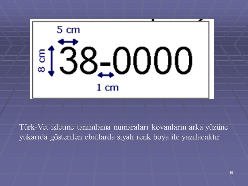 Türk-Vet işletme tanımlama numaraları kovanların arka yüzüne